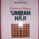 PERJALANAN RELIGIUS UMRAH & HAJI