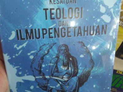 Kesatuan Teologi dan Ilmu Pengetahuan