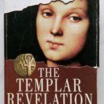 THE TEMPLAR REVELATION; Para Pelindung Identitas Sejati Kristus