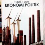 Teori-Teori Ekonomi Politik